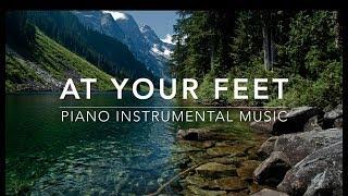 At Your Feet - 1 Hour Piano Music | Prayer Music | Meditation Music | Healing Music | Worship Music