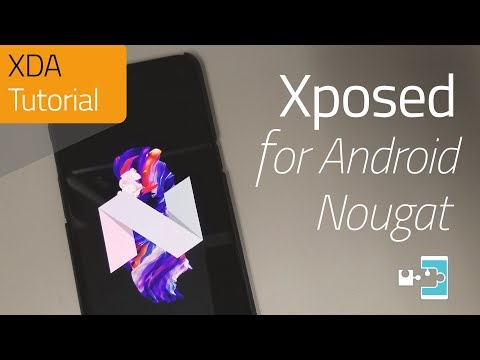 How to Install Xposed on Android Nougat (+ Module Showcase)