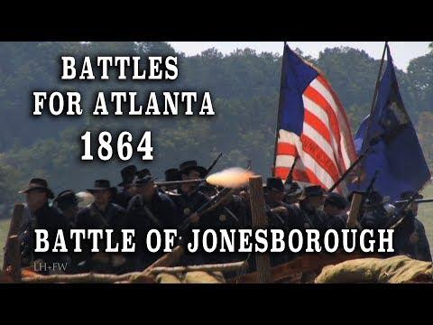"Civil War 1864 - Battles For Atlanta Pt. 5 ""Battle of Jonesborough"""