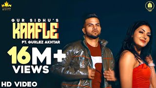 Kaafla (Official Video ) Gur Sidhu ft Gurlej Akhtar | Jassa Dhillon | Latest Punjabi Songs 2020