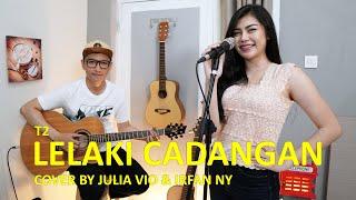Gambar cover LELAKI CADANGAN - T2 (COVER BY JULIA VIO & @IRFAN NY)