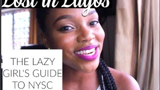 The Lazy Girl's Guide to NYSC | Lost in Lagos