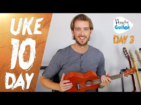 Day 3 - 40 Easy songs with Four Easy Chords on Ukuele