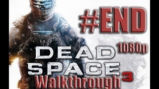 Dead Space 3 Walkthrough #END - KILL THE MOON/Ending/Secret ending  - Gameplay Walkthrough 1080p HD