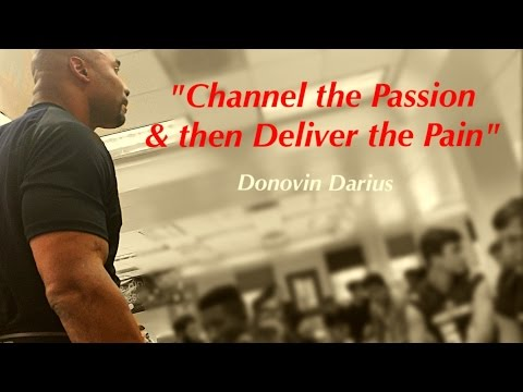 "Donovin Darius MOTIVATIONAL SPEECH - ""Channel the Passion & Deliver the Pain!"""