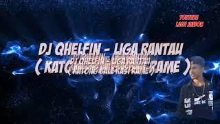 DJ QHELFIN - LIGA RANTAU