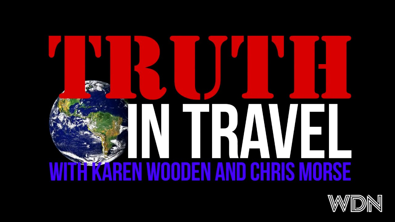 The Truth In Travel: Pilot (full 49 minute show)