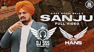 Sanju Dhol Remix - DJ Hans DJ SSS | Sidhumoosewala | New Punjabi Songs 2020