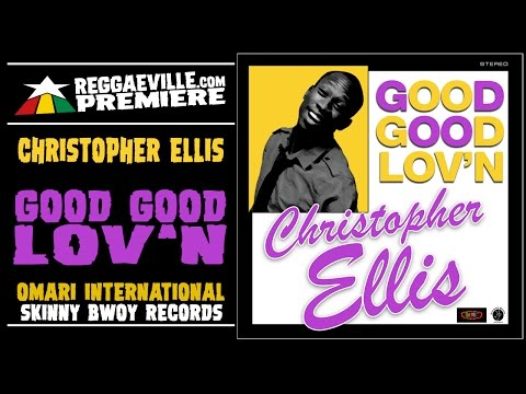 Christopher Ellis  Good Good Lovn  Audio 2017