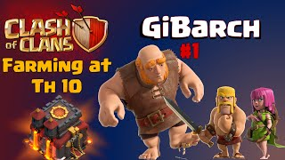 Clash of Clans | GiBarch Strategy at TH10 - Dark Elixir Farming Raids in Clash of Clans #1
