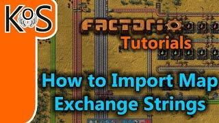 Factorio Tutorials: How to Import Map Exchange Strings