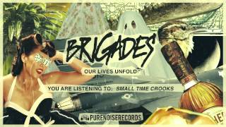"Brigades ""Small Time Crooks"" Acoustic"