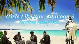 Maroon 5 - Girls Like You (Keroncong Version) Cover by Dimas Midab