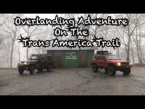 Overlanding Adventure On The Trans America Trail In NC & TN - Jeep Wrangler TJ & Cherokee XJ