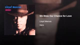 We Blew Our Chance for Love
