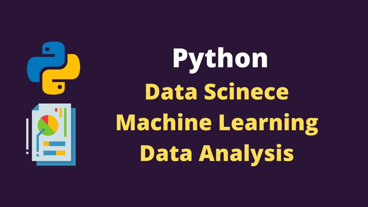 Data Science with Python Course for Beginners | Python Machine Learning | Data Analysis with Python