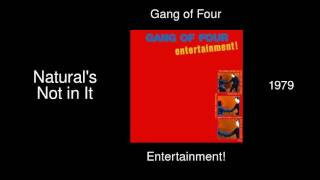 Gang of Four - Natural's Not in It - Entertainment! [1979]