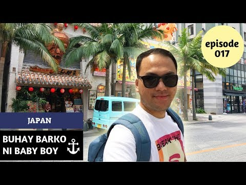 SOUVENIR SHOPPING IN OKINAWA ISLAND, JAPAN   Buhay Barko ni Baby Boy Ep 17