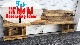 2017 Pallet Wall Decorating Ideas   Part 3