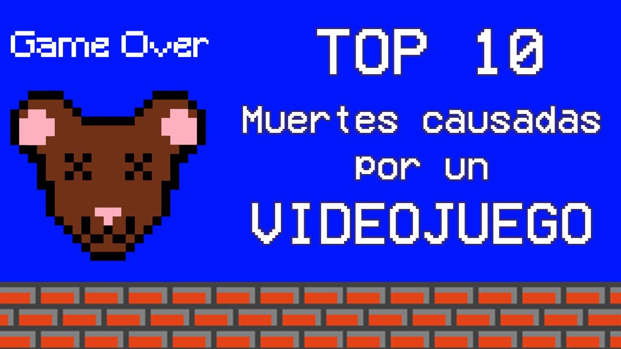 Top 10 Mu3rt3s Reales Causadas Por Algún Videojuego Cuyoneta Youtube