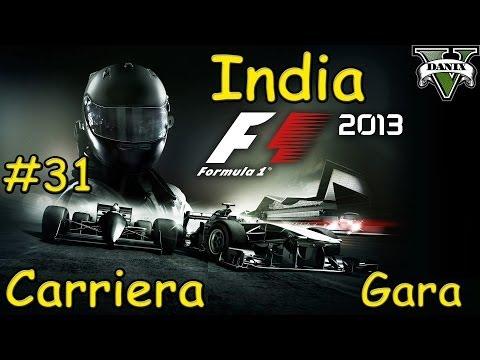 F1 2013 Gameplay ITA - Carriera #31 - Gran Premio dell'India - Nuova Delhi - Gara