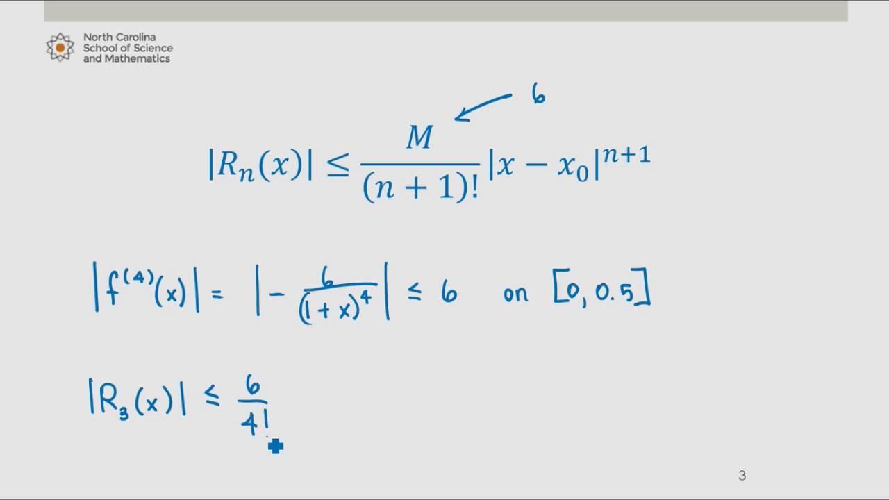 Remainder Estimation Theorem (Lagrange Error Bound) Example #2
