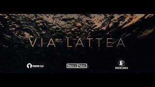 Via Lattea | short film trailer