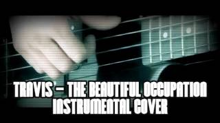 Travis - The Beautiful Occupation (InstrumentalCover) Resimi
