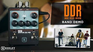 Keeley Electronics DDR - Drive Delay Reverb - Full Band Demo