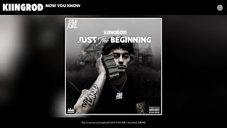 KiingRod - Now You Know (Audio)