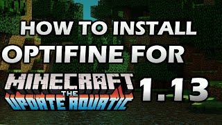 install optifine 1.13 with forge