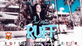 Ceemone - Ruff (Explicit) [Ruff Rider Riddim] March 2020