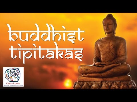 Religious Texts Of India - Buddhist Tipitakas | Culture Express