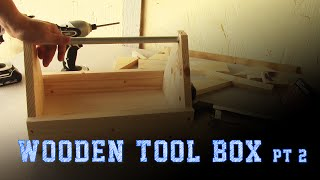 Wood Working Projects: Wooden Tool Box pt 2