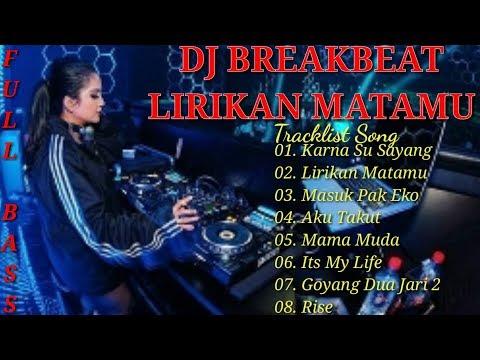 DJ TIKTOK LIRIKAN MATAMU BREAKBEAT ASIK BUAT DUGEM | DJ BREAKBEAT FULL BASS 2019