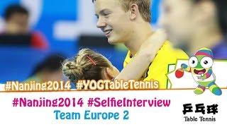 #Nanjing Selfie Interview - Team Europe 2