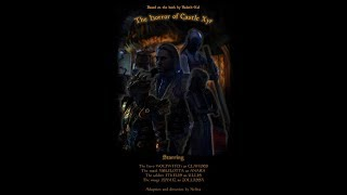 The Horror of Castle Xyr by Windhelm Theater