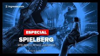 Indiana Jones e os Universos de Steven Spielberg | Especial Spielberg ep. 03