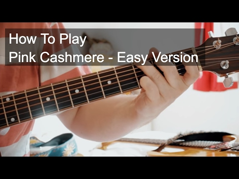 Pink Cashmere - Prince Easy Guitar Lesson