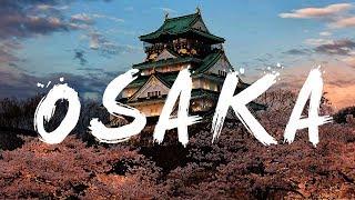 Osaka: Movement [4K Japan Cinematic]