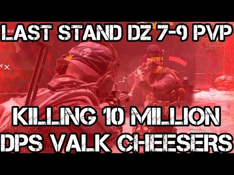 LAST STAND DZ 7-9 PREDATOR M4 PvP KILLING 10 Million DPS Valkyria/Eir CHEESERS - The Division 1.6
