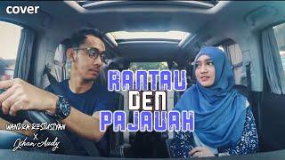 """Jihan Audy feat Wandra - Rantau Den Panjauah """"COVER"""""""
