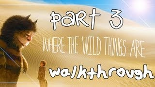 Where The Wild Things Are Walkthrough Part 3 (PS3, X360, Wii)