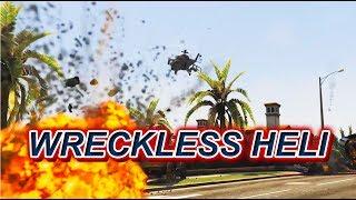Wreckless Heli