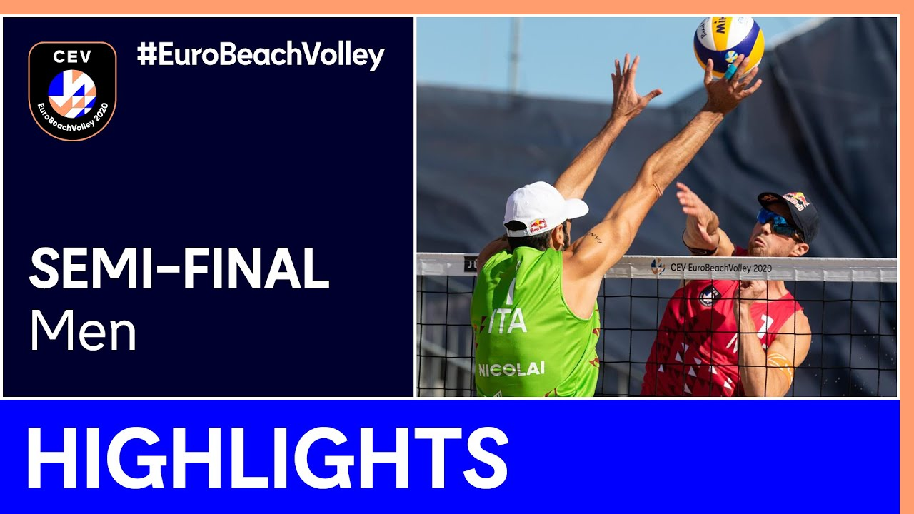 Mol A./Sørum, C. vs Nicolai/Lupo Semi-Finals Highlights - #EuroBeachVolley 2020 Men