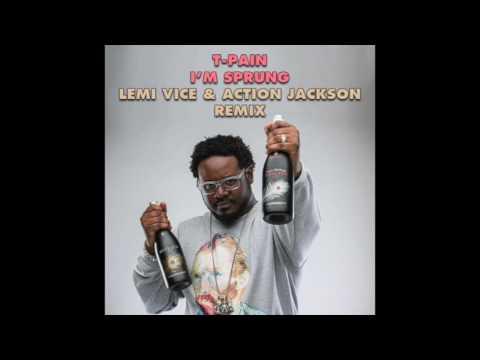 T-Pain - I'm Sprung (Lemi Vice & Action Jackson Remix)