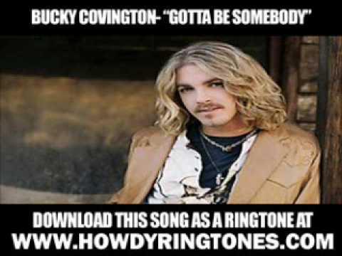 Bucky Covington   Gotta Be Somebody  New  + Lyrics + Download