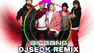 빅뱅 (Big Bang) ➖ 거짓말 (Remix By DJSEOK 2013)