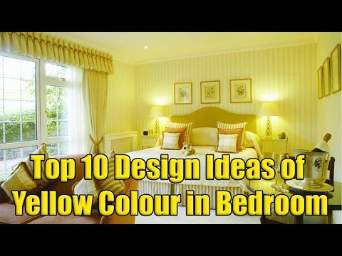 Top 10 Design Ideas of Yellow Colour in Bedroom