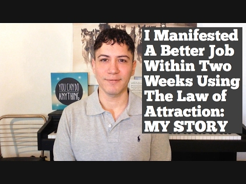 I Manifested A Better Job Within Two Weeks Using The Law Of Attraction: My Story